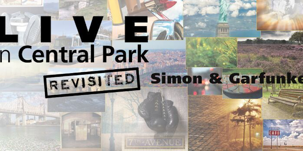THSO PRESENTS! Simon & Garfunkel: Live in Central Park [REVISITED]