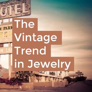 The Vintage Trend