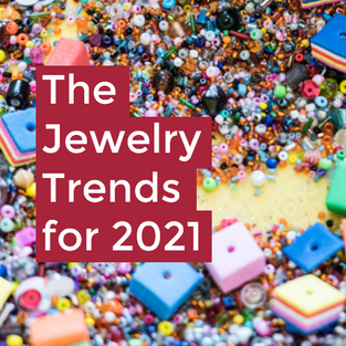 The Jewerly Trends for 2021