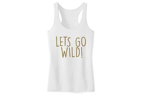 Let's go wild!