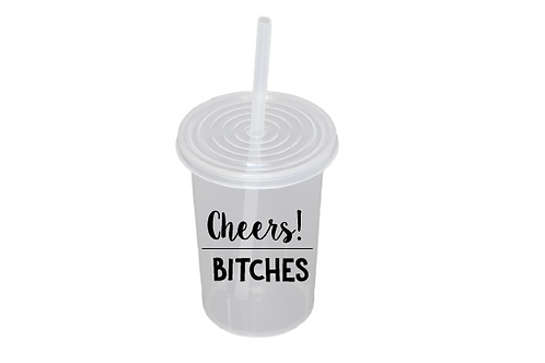 Cheers! Bitches