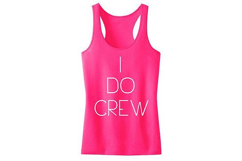 I do a crew