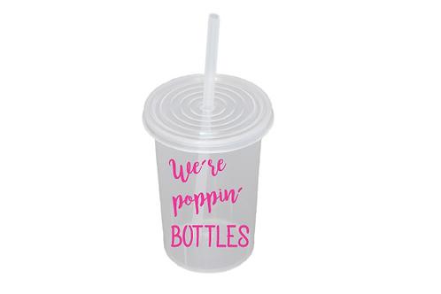 We´re poppin bottles