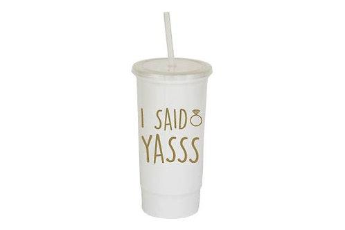 I said yasss