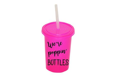We're poppin bottles