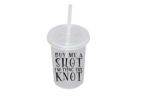 Buy me a shot I´m tying the knot