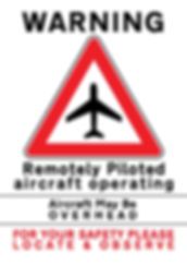 RPAS Warning Sign, UAV, Drone