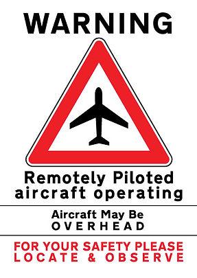 RPAS Warning Sign, UAV, Drone