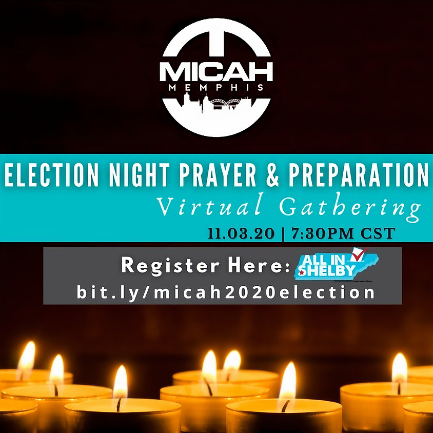 Election Night Prayer and Preparation