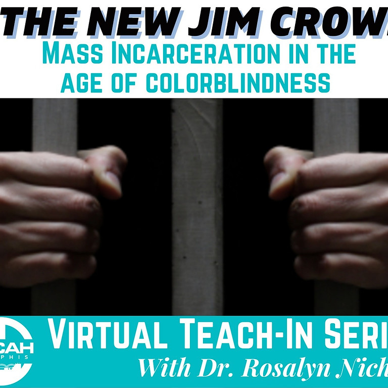 The New Jim Crow Virtual Teach-In Series Reflection Session