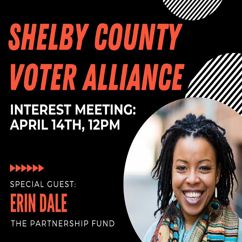 Shelby County Voter Alliance Interest Meeting