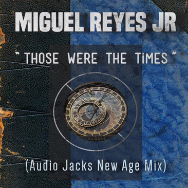 Miguel-Reyes-Jr---Those-Wer.jpg