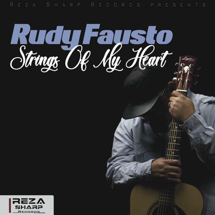 Rudy-Fausto---Strings-Of-My.jpg