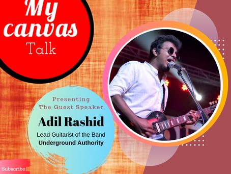 The secret is, music breaks all the barriers || Adil Rashid | Underground Authority | My Canvas Talk