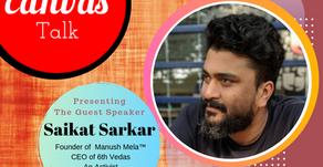 From a Drug Addict to a Successful Businessman || Saikat Sarkar || My Canvas Talk