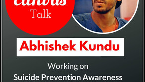 How a man is FIGHTING against SUICIDE || Abhishek Kundu || My Canvas Talk