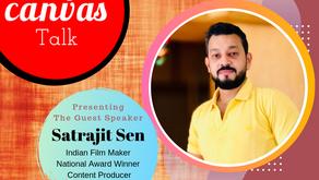 Never Settle, Keep Challenging Yourself || Satrajit Sen || Tripod Entertainment || My Canvas Talk