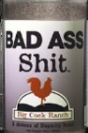 Bad A** Sh*t