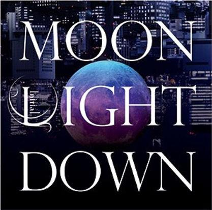 MOON LIGHT DOWN B.jpg
