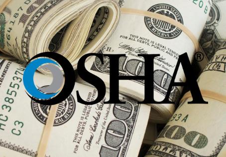 OSHA Fines Increase Yearly - Be Prepared