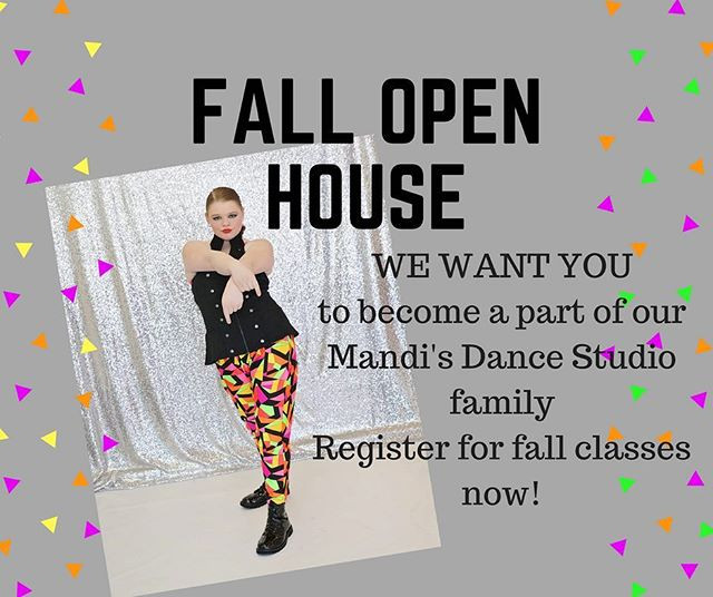 HUGE Fall Open House August 14-18, 5:30-8:30 daily! Save 15% off September's tuition, see the facility and order your shoes for the new season! You can register in studio or online at www.dancestudio-pro/online/mds