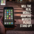 Will the Real Mobile-Adaptive Website Please Stand Up?
