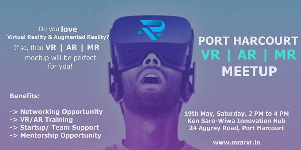 Port Harcourt VR | AR | MR Meetup 3.0