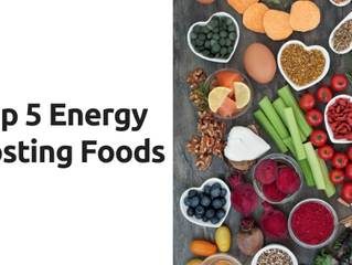Top 5 Energy Boosting Foods