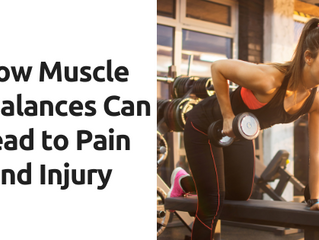 How Muscle Imbalance Can Lead to Pain and Injury