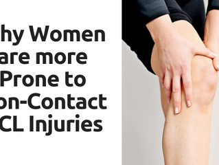 Why Women are more Prone to Non-Contact ACL Injuries