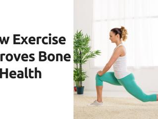 How Exercise Improves Bone Health