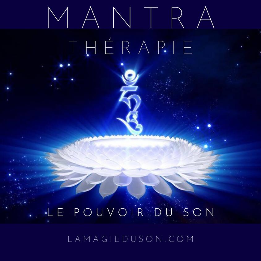 """Formation Mantrathérapie """"les sons tibétains de guérison"""" niveau 1 ON LINE"""