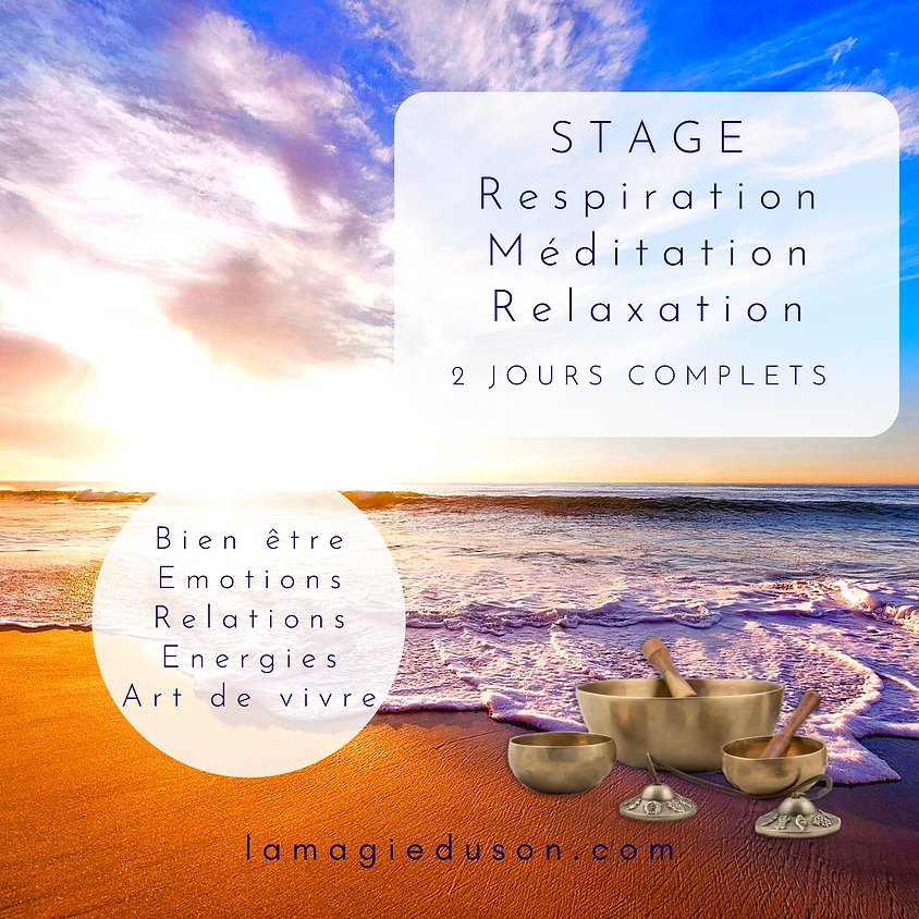 Stage   respiration   méditation  relaxation