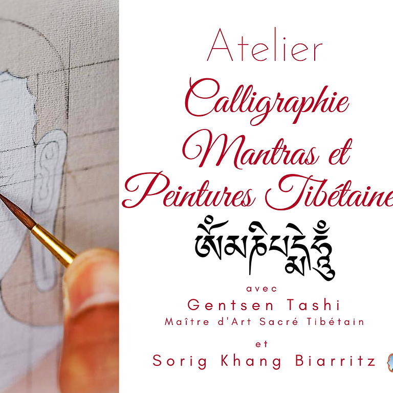 Atelier de Calligraphie, Mantras et Peintures Tibétaines