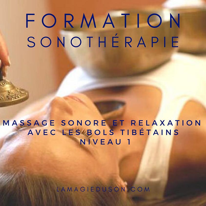 """Formation sonothérapie """"massage sonore et relaxation avec les bols tibétains"""" niveau 1"""