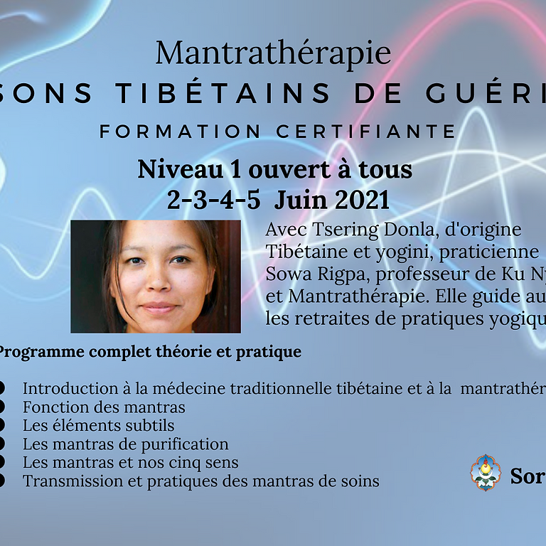 """Formation Mantrathérapie  ON LINE et présentiel certifiante Niveau 1 """"Les sons Tibétains de guérison"""""""