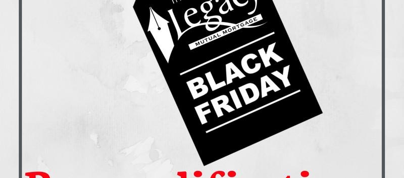 Black Friday Pre-Qual