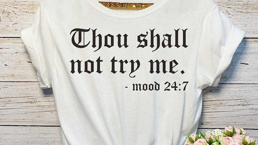 Summer Women T-Shirt  Short-Sleeved Printed Letter Top Thou Shall Not Try Me