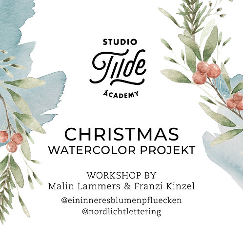 CHRISTMAS SPECIAL 19.12. | Watercolor & Handlettering Projekt