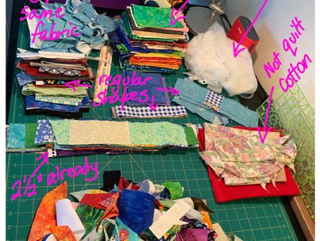 I love sorting scraps! Said no quilter ever ...