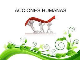 Las acciones humanas