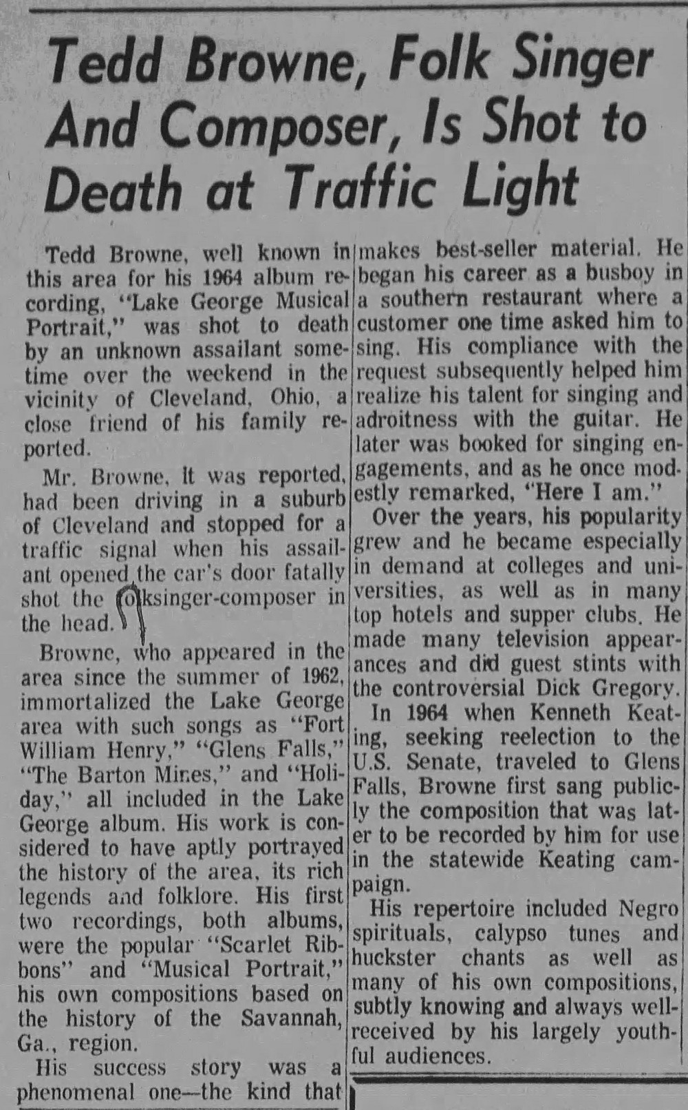 The Glens Falls Times reported Tedd Browne's death in the Monday, July 29, 1968 edition.