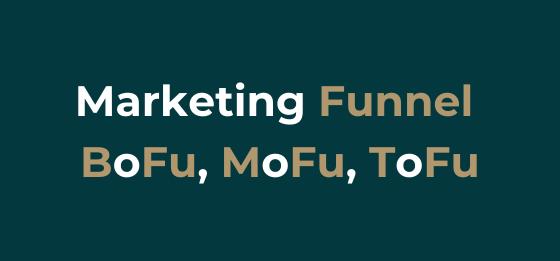 BOFu, MOFu, TOFu - are you fammiliar with these terms?