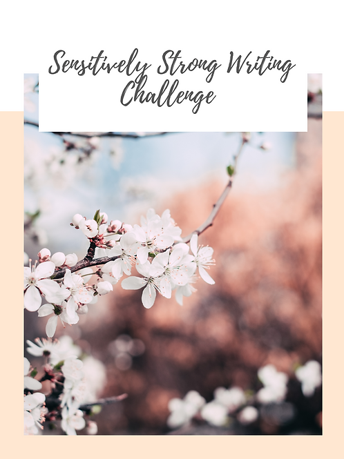 Sensitively Strong Writing Challenge Gathering