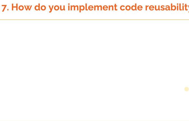 """How to answer the question, 'How do you implement code re-usability in RPA"""""""