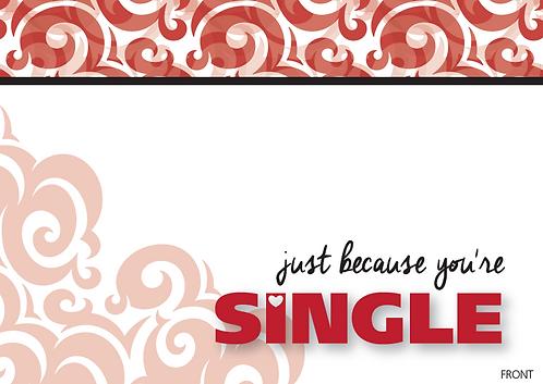 "Singles Awareness Day Card 12 pack ""Single"" design"