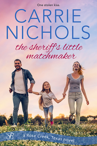 The Sheriff's Little Matchmaker by Carri
