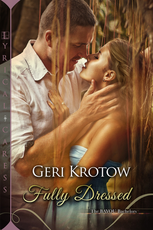 Fully Dressed by Geri Krotow