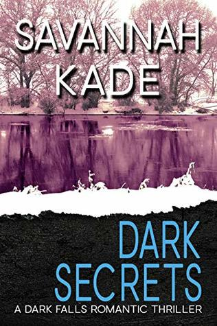 Dark Secrets by Savannah Kade