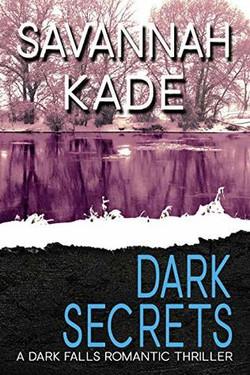 Dark Secrets by Savannah Kade